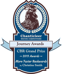 More Faster Backwards wins Chanticleer Book Review's Grand Prize for the Journey Award